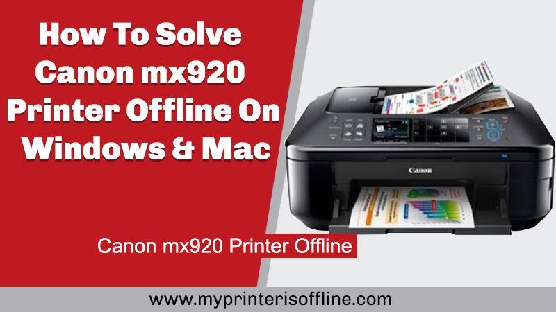 Canon Mx920 Printer Offline