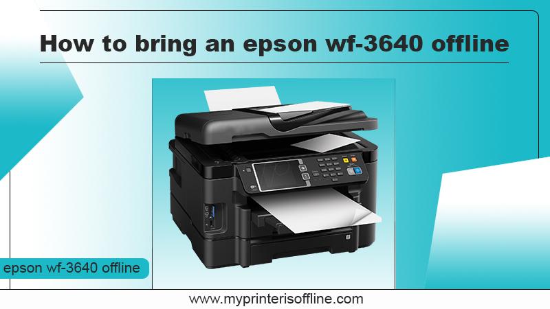 Epson Wf 3640 Offline